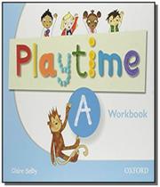 Playtime a workbook - Oxford