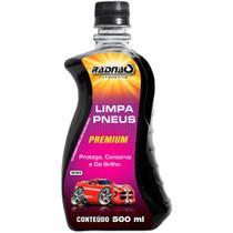 Pneu Pretinho Brilho PREMIUM 500ml limpa protege drilho tapetes de borracha frisos entre outr - Radnaq