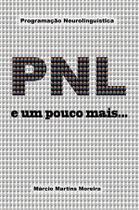 Pnl - e um pouco mais - Scortecci Editora