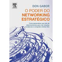 Poder do networking estrategico, o - Campus tecnico (elsevier)