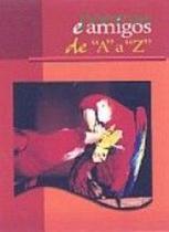 Poemas e amigos de a a z - capa vermelha - Escrituras