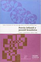 Poesia Infantil E Juvenil Brasileira - Uma Ciranda Sem Fim - Unesp -