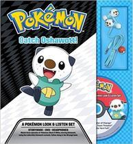 Pokémon - Catch Oshawott! - A Pokémon Deluxe Look & Listen Set - Book, DVD And Headphones - Simon & Schuster -