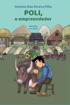 Poli, O Empreendedor - Scortecci Editora