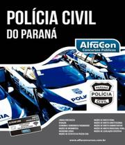 Policia Civil Do Parana - Pcpr - Alfacon