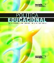 Politica Educacional - W.a.k.