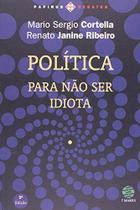 Politica - para Nao Ser Idiota - Papirus 7 mares -