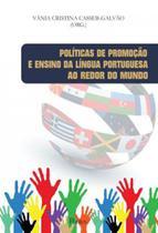 Politicas de promoçao e ensino da lingua portuguesa ao redor do mundo - Pontes Editores