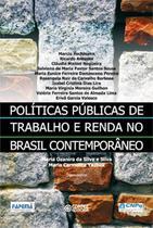 Políticas Públicas de Trabalho e Renda no Brasil Contemporâeo - Cortez editora -