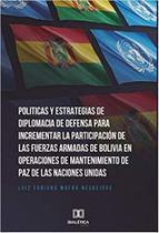 Politicas y Estrategias de Diplomacia de Def. p/ incrementar - Dialética