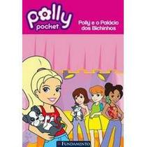 Polly - Polly e O Palacio dos Bichinhos - Diversos -