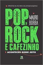 Pop, rock e cafezinho - Besourobox -