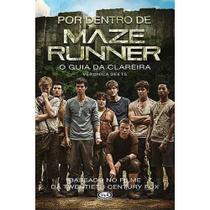 Por Dentro De Maze Runer - O Guia Da Clareira - V&R