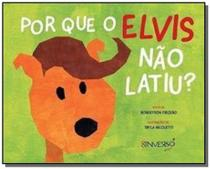 Por que o elvis nao latiu - Besourobox -