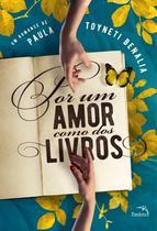 Por um amor como dos livros - Pandorga -