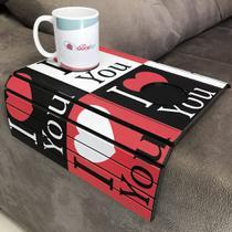 Porta Copos Esteira Para Sofa Adesivado I Love You - Dcasa
