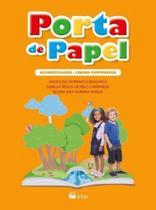 Porta de Papel - Alfabetizaçao - Lingua Portuguesa - Ensino Fundamental I - 1º Ano - Ftd - Didáticos -