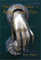 Portas, anjos, balaios e amor sem fim - Scortecci Editora -