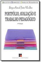Portfolio, avaliacao e trabalho pedagogico - Papirus