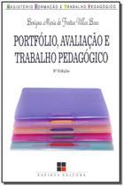 Portfólio, Avaliação e Trabalho Pedagógico - Papirus