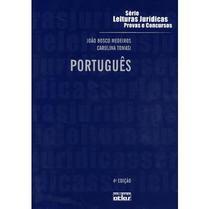 Português - Série Leituras Jurídicas Provas e Concursos - Vol. 33 - 4ª Ed. 2011 - Atlas