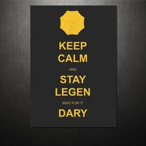 Poster Keep Calm How I Met Your Mother - Qcola
