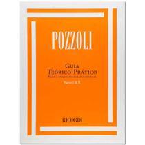 Pozzoli Guia Teórico-Prático Para o Ensino do Ditado Musical Partes 1 e 2 - Ricordi -