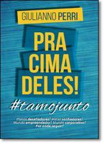 Pra cima deles!: #tamojunto - Scortecci _ Editora -