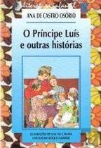 PrÃncipe LuÃs e Outras Histórias, O - None