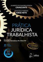 Prática Jurídica Trabalhista - 8ª Ed. 2016 - Atlas