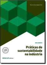 Práticas de Sustentabilidade na Indústria - Coleção Meio Ambiente - Senai
