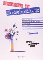 Prazer da Prosa, o - Historias do Modernismo - Scipione