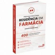 Preparatório Para Residencia Em Farmácia 400 Questões Comentadas - Sanar