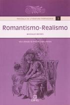 Presenca da Literatura Portuguesa Vol.3 - Romantismo e Realismo - Difel - Grupo Record