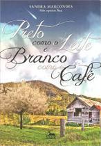 Preto Como Leite e Branco Como Cafe - Anubis -