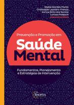 Prevençao e promoçao em saude mental - Sinopsys