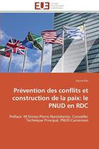 Prévention des conflits et construction de la paix - Omniscriptum Gmbh & Co Kg -