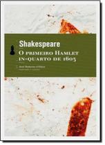 Primeiro Hamlet: In-Quarto de 1603, O - Hedra