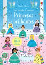 Princesas Brilhantes: Meu Livrinho de Adesivos - Usborne -
