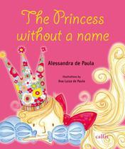 Princess without a name, the - com cd - Callis editora