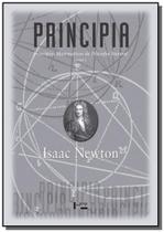 Principia: principios matematicos de filosofia nat - Edusp