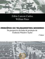 Principios do telemarketing moderno - Dialogica -