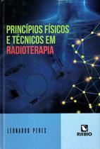 Principios fisicos e tecnicos em radioterapia - Rubio -