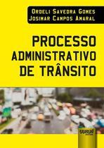 Processo Administrativo de Trânsito - Juruá
