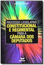 Processo legislativo constitucional e regimental p - Vestcon -