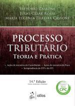 Processo Tributário - Teoria e Prática - 14ª Ed. 2016 - Atlas -