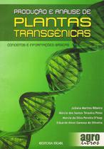 Produção e análise de plantas transgênicas - Editora Agrolivros