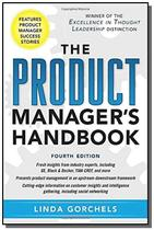 Product managers handbook, the - 4/e - Mcgraw hill -