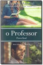 Professor, o - vol iv - prova final - Pandorga editora