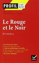 Profil d'une oeuvre - le rouge et le noir, chroniq - Hatier